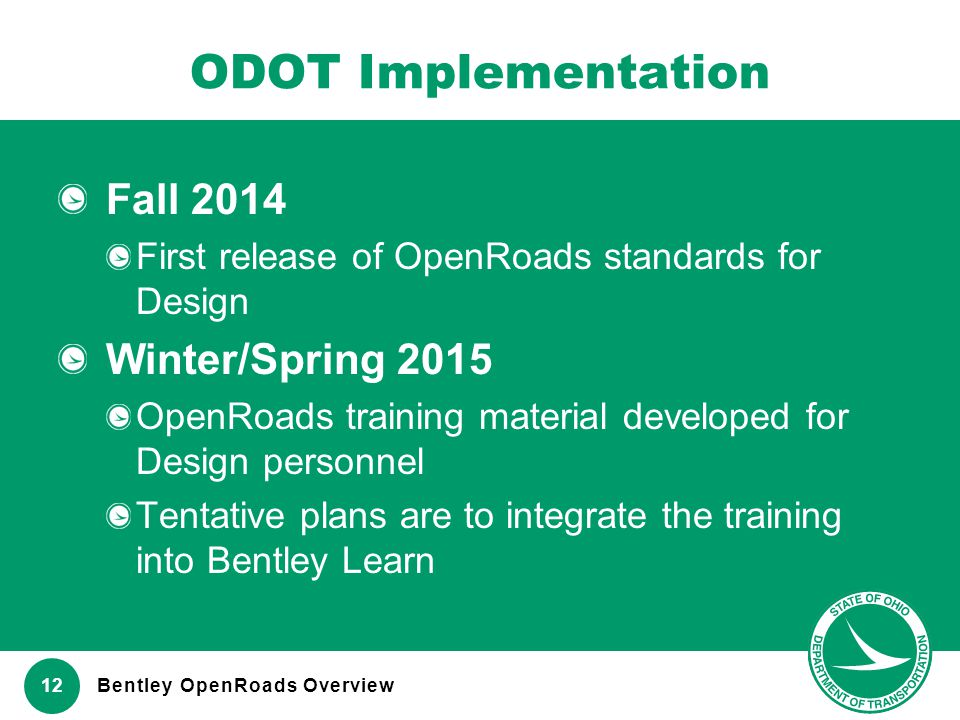 ODOT Implementation Fall 2014 Winter/Spring 2015