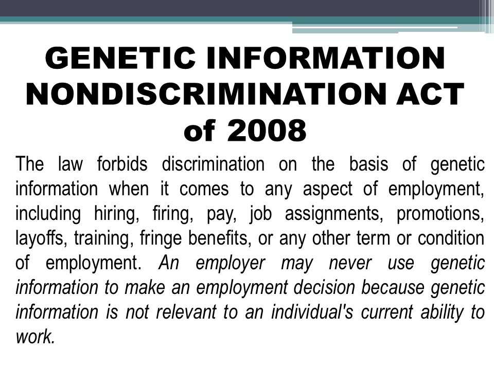 GENETIC INFORMATION NONDISCRIMINATION ACT of 2008