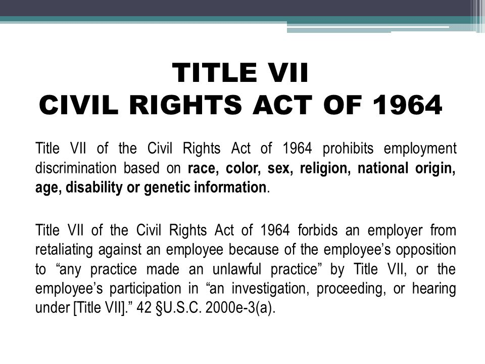 TITLE VII CIVIL RIGHTS ACT OF 1964