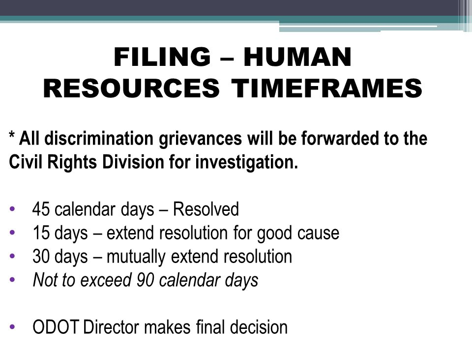 FILING – HUMAN RESOURCES TIMEFRAMES