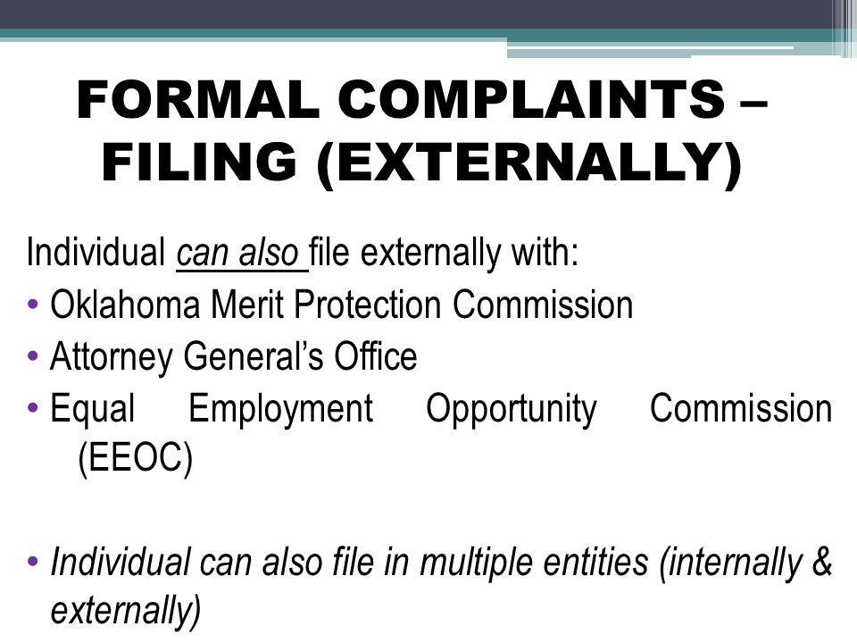 FORMAL COMPLAINTS – FILING (EXTERNALLY)