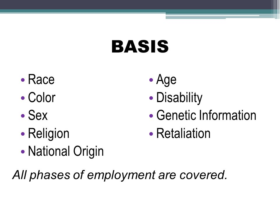 BASIS Race Color Sex Religion National Origin Age Disability