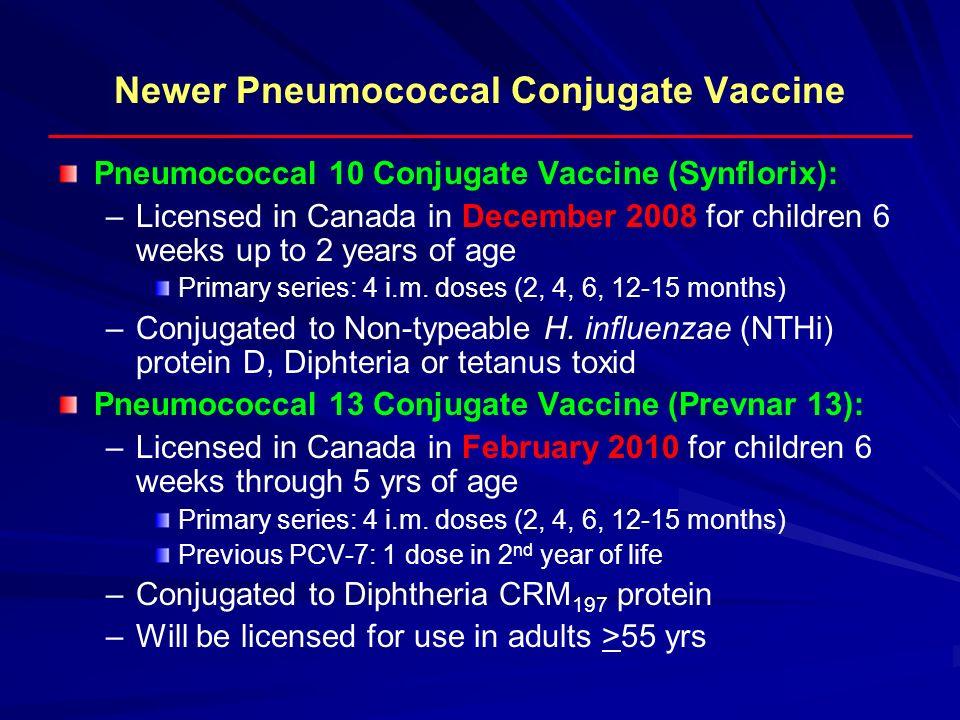 Newer Pneumococcal Conjugate Vaccine