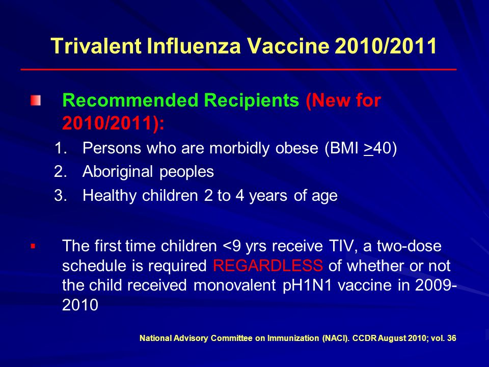 Trivalent Influenza Vaccine 2010/2011