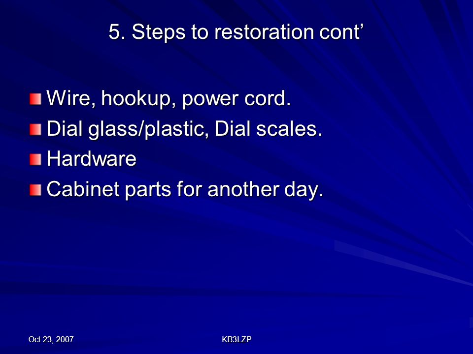 5. Steps to restoration cont'