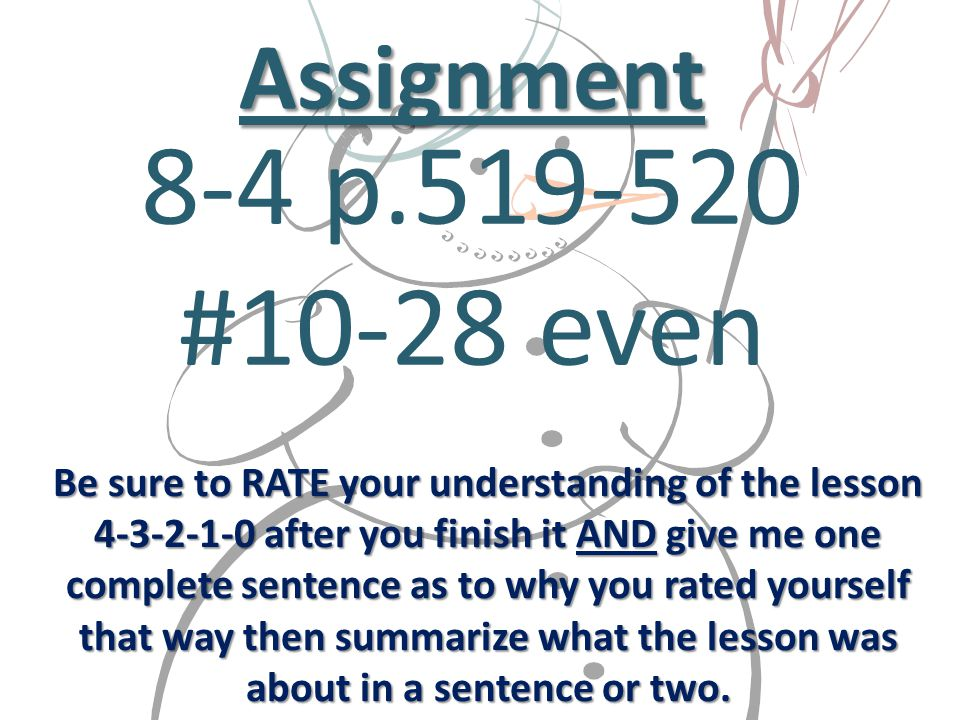Be sure to RATE your understanding of the lesson