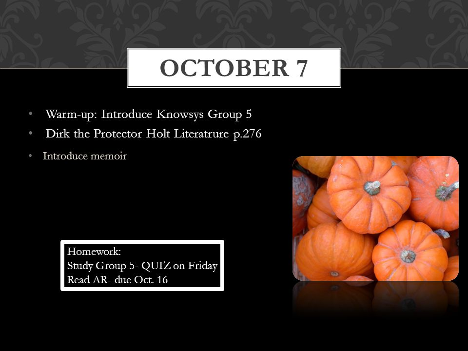 October 7 Warm-up: Introduce Knowsys Group 5