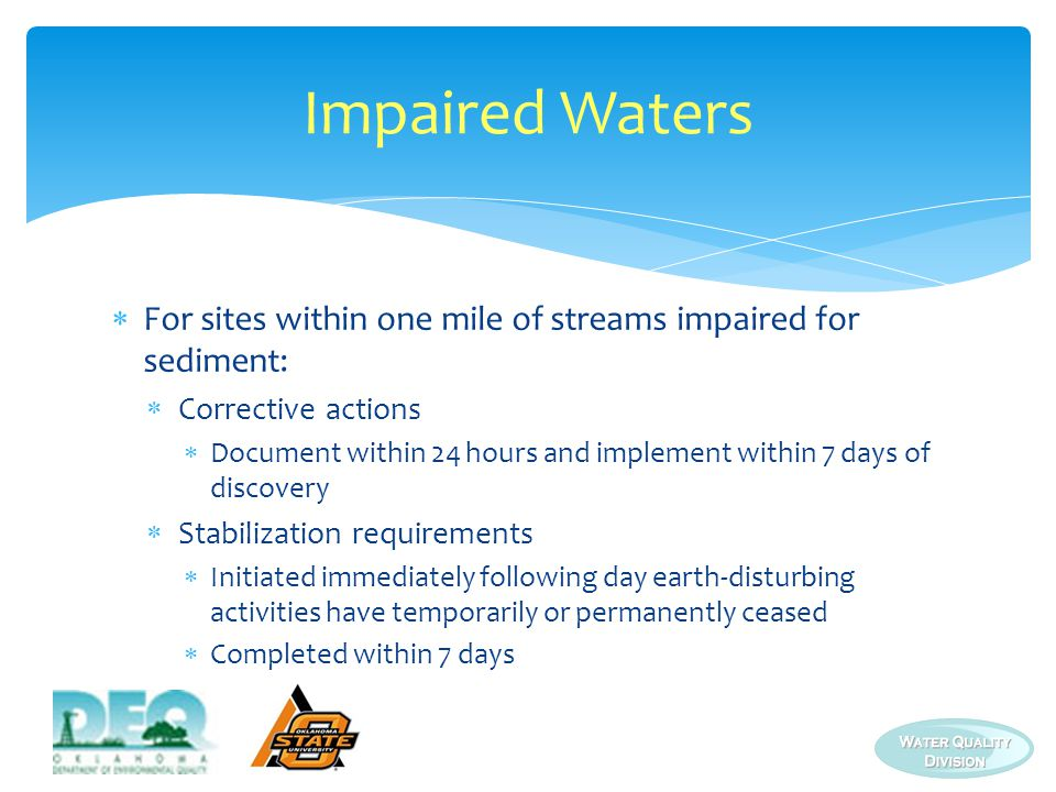 Impaired Waters For sites within one mile of streams impaired for sediment: Corrective actions.