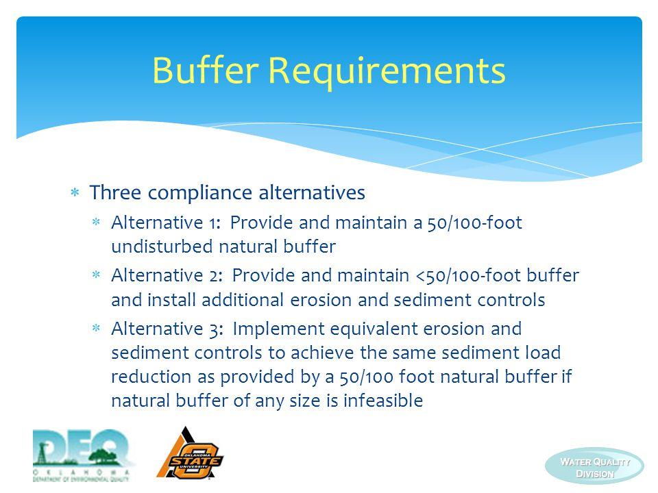 Buffer Requirements Three compliance alternatives