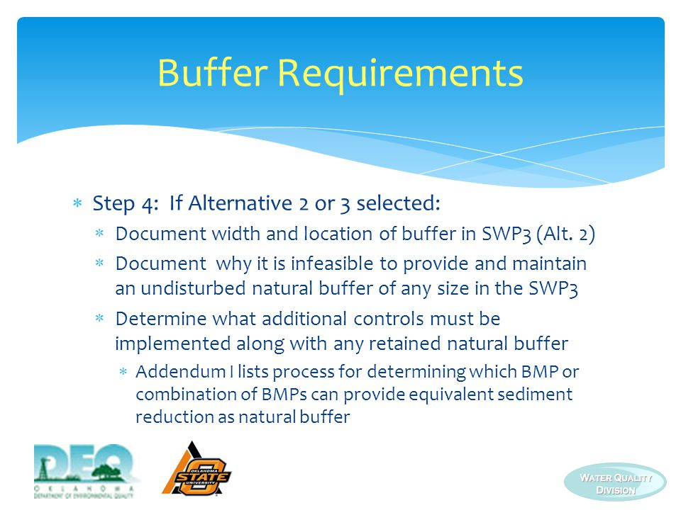 Buffer Requirements Step 4: If Alternative 2 or 3 selected: