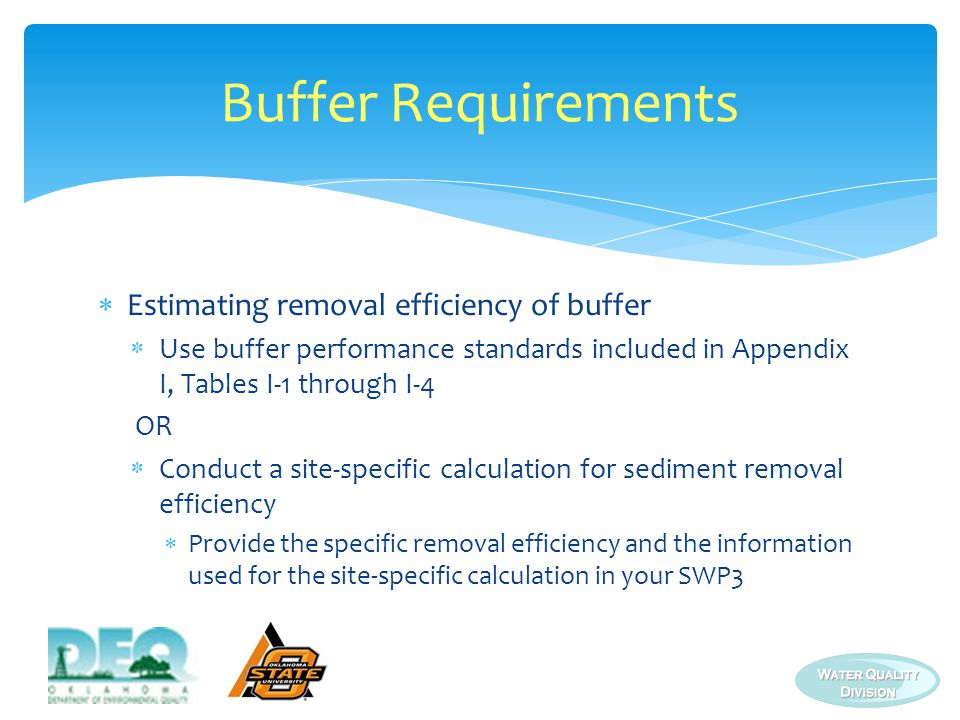 Buffer Requirements Estimating removal efficiency of buffer