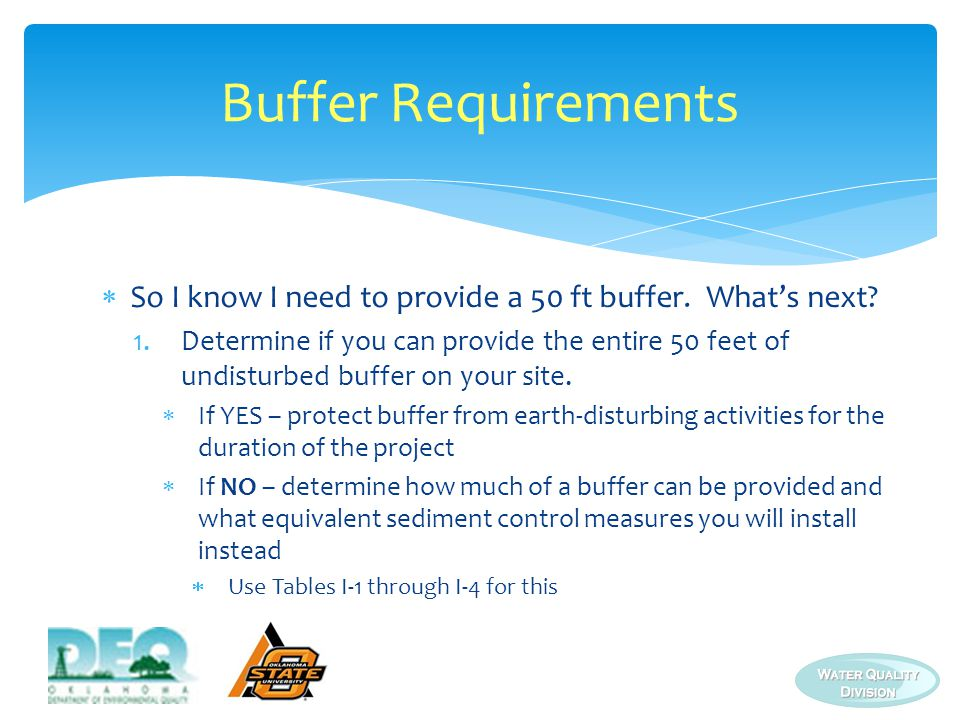 Buffer Requirements So I know I need to provide a 50 ft buffer. What's next