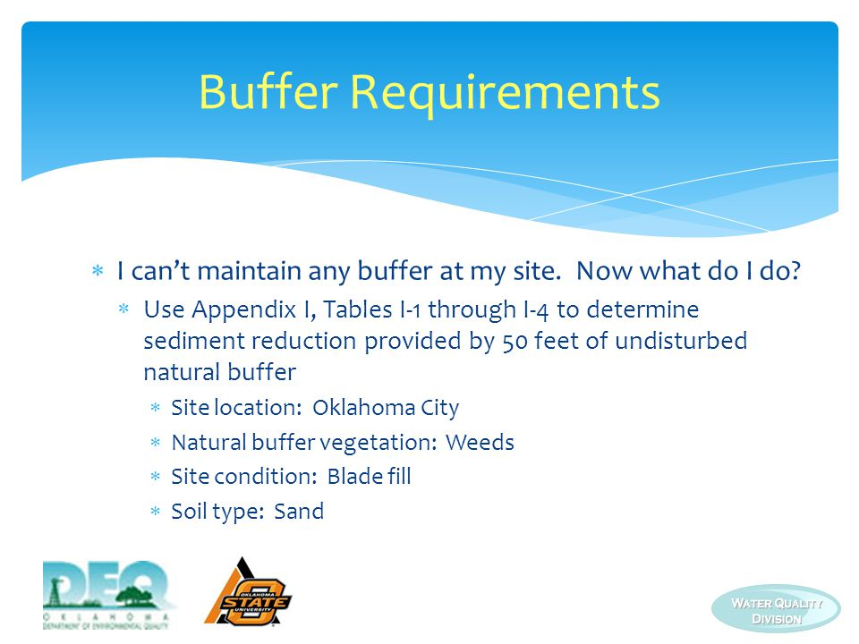 Buffer Requirements I can't maintain any buffer at my site. Now what do I do