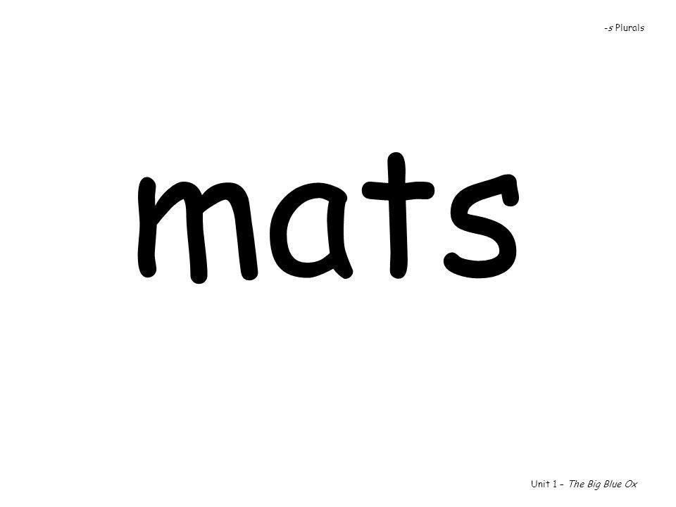 -s Plurals mats Unit 1 – The Big Blue Ox