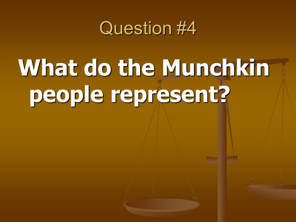 What do the Munchkin people represent
