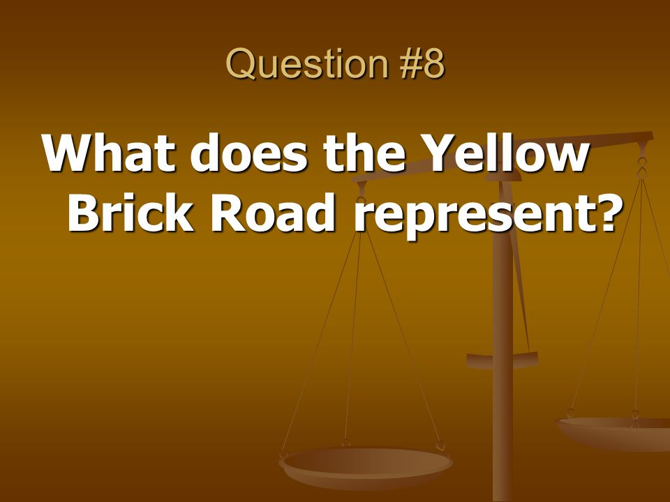 What does the Yellow Brick Road represent