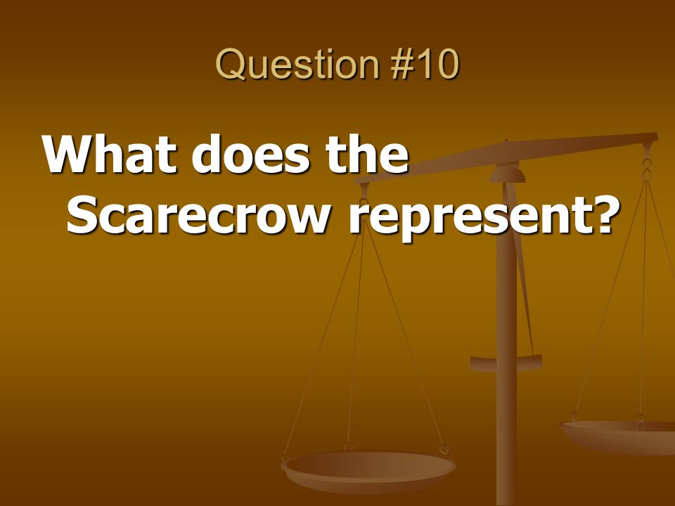 What does the Scarecrow represent