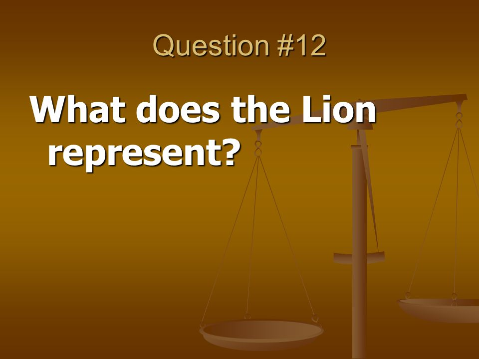 What does the Lion represent