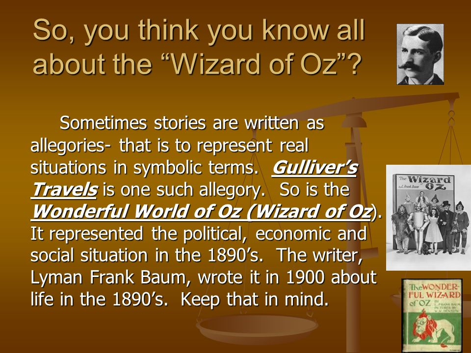 So, you think you know all about the Wizard of Oz