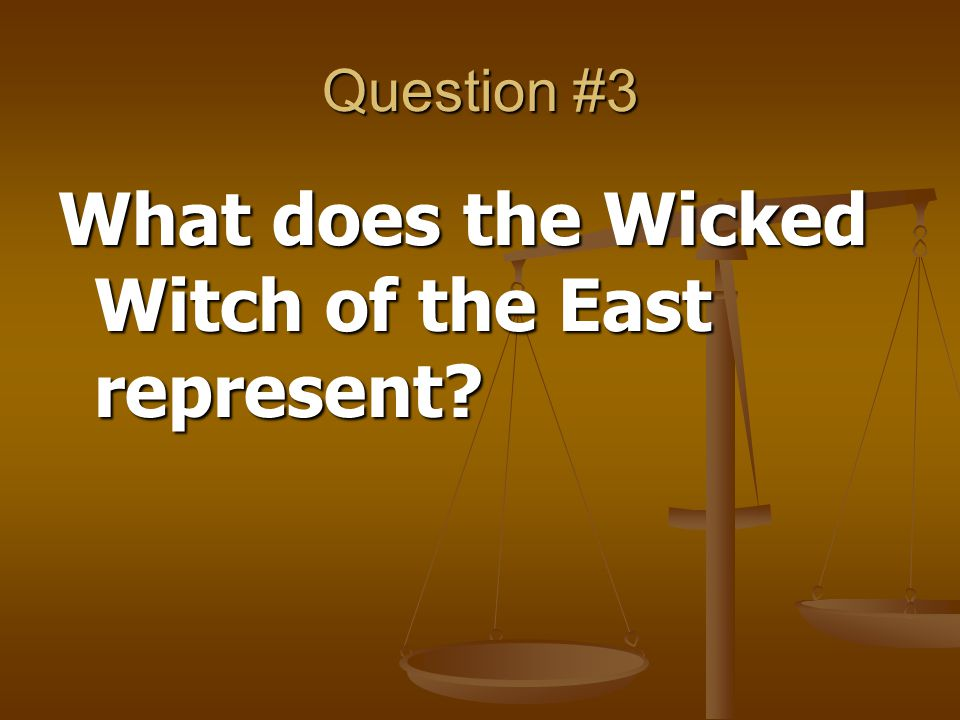 What does the Wicked Witch of the East represent