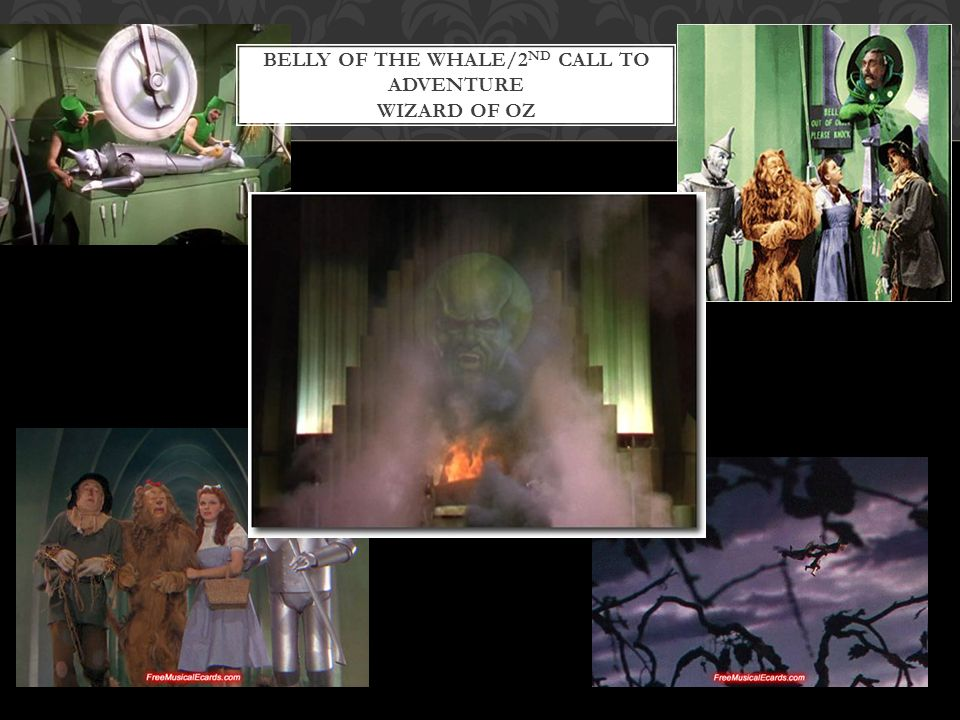 Belly of the whale/2nd call to adventure Wizard of Oz