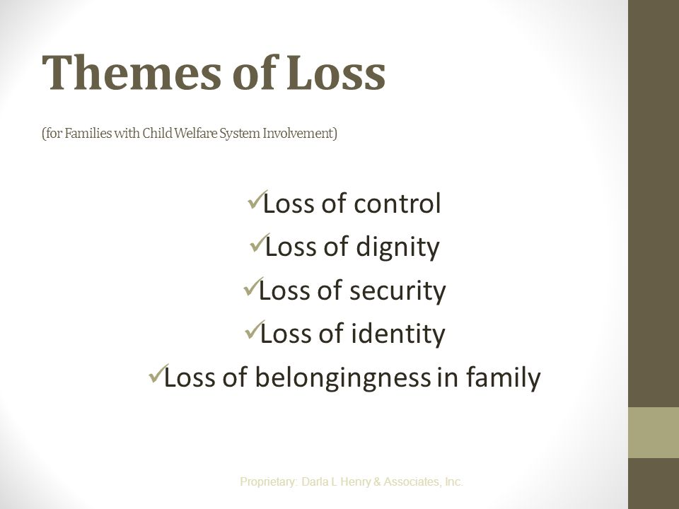Themes of Loss (for Families with Child Welfare System Involvement)