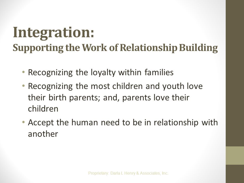 Integration: Supporting the Work of Relationship Building