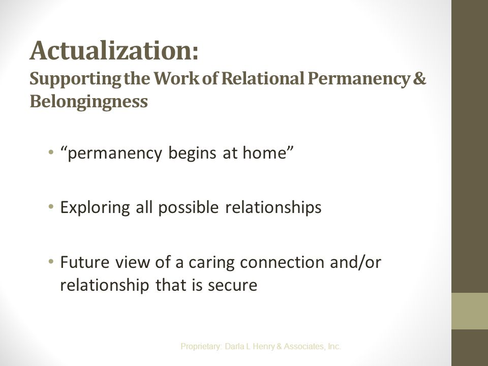 Actualization: Supporting the Work of Relational Permanency & Belongingness