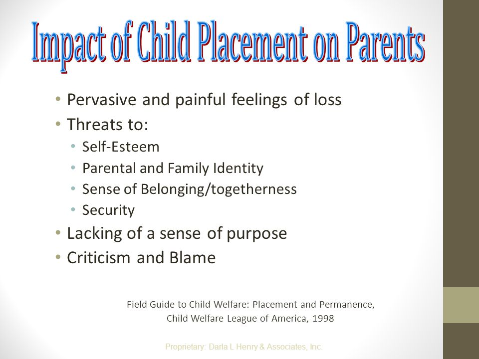 Impact of Child Placement on Parents