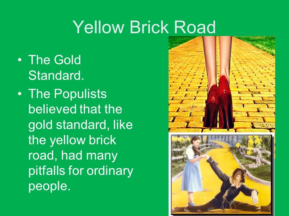 Yellow Brick Road The Gold Standard.