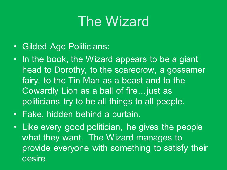 The Wizard Gilded Age Politicians: