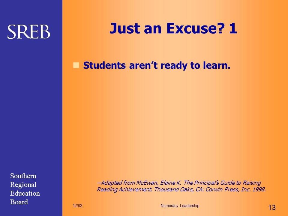 Just an Excuse 1 Students aren't ready to learn.