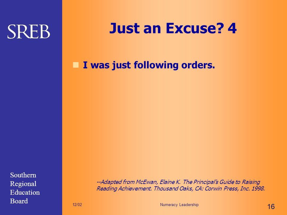 Just an Excuse 4 I was just following orders.