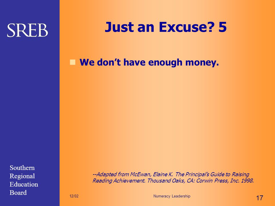 Just an Excuse 5 We don't have enough money.