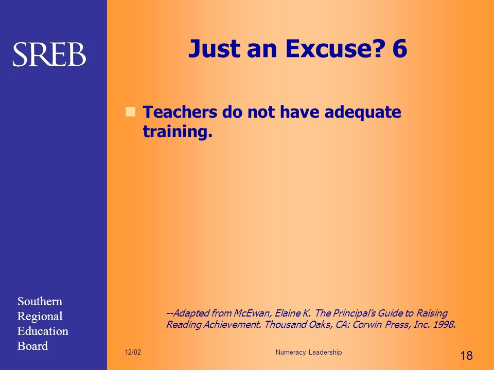 Just an Excuse 6 Teachers do not have adequate training.