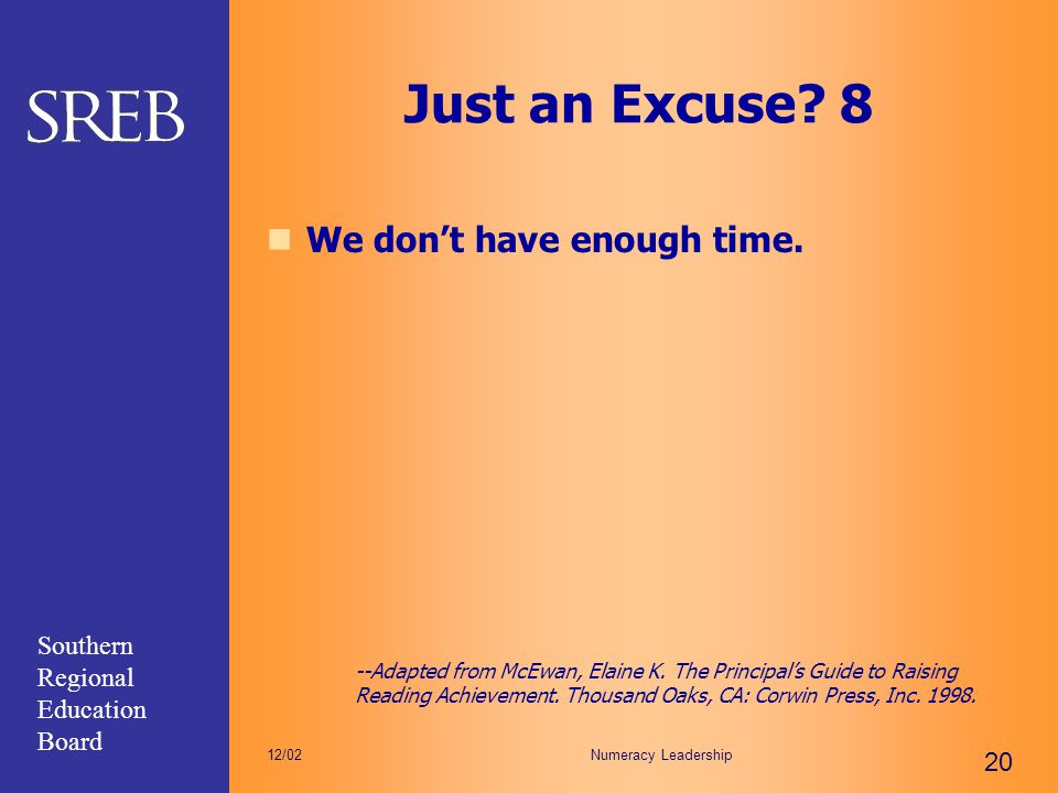 Just an Excuse 8 We don't have enough time.