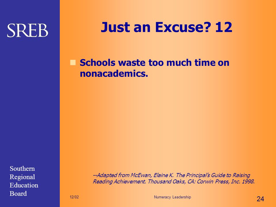Just an Excuse 12 Schools waste too much time on nonacademics.