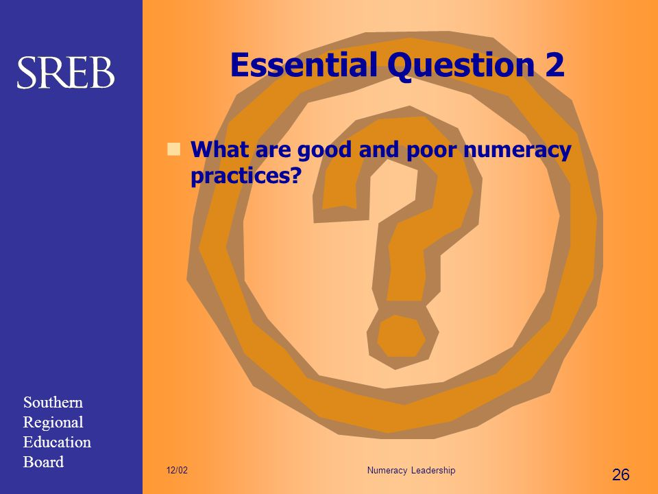 Essential Question 2 What are good and poor numeracy practices 12/02