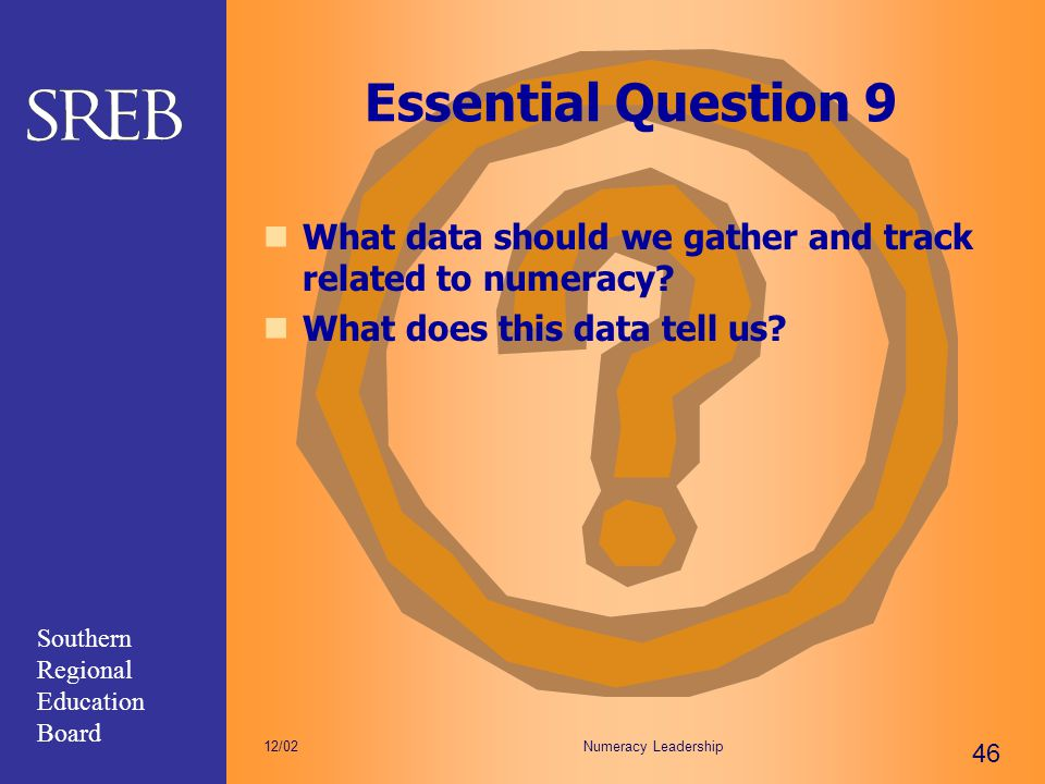 Essential Question 9 What data should we gather and track related to numeracy What does this data tell us