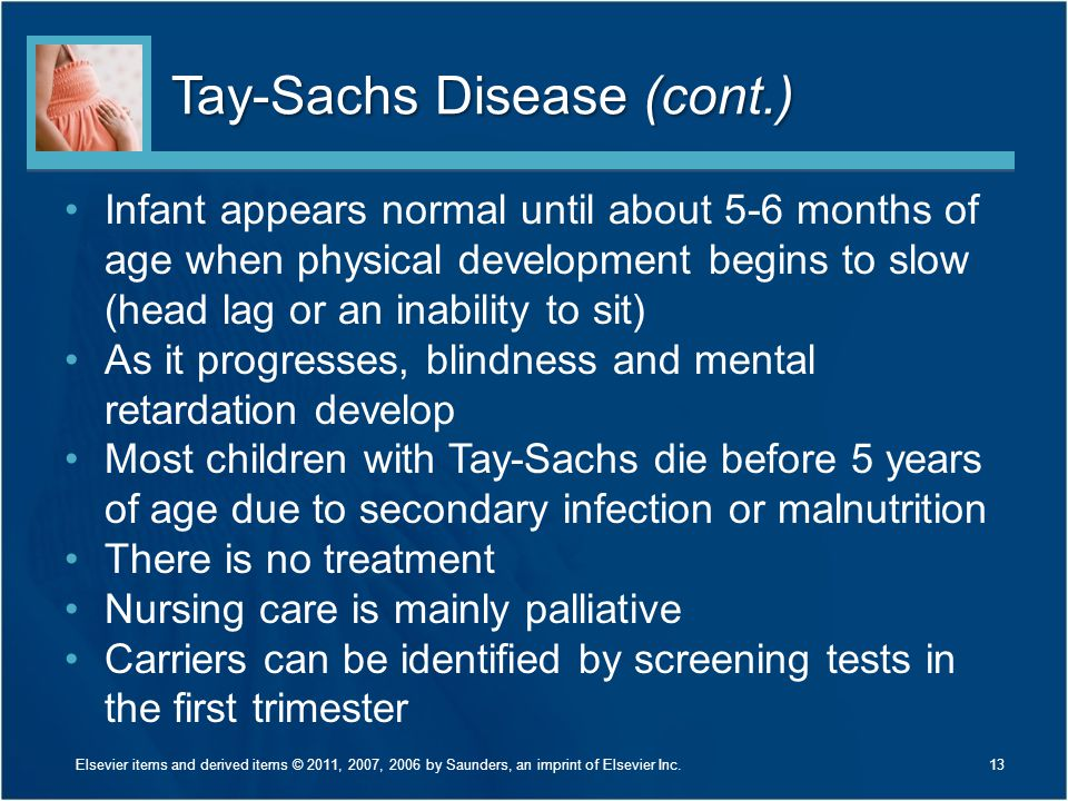 Tay-Sachs Disease (cont.)