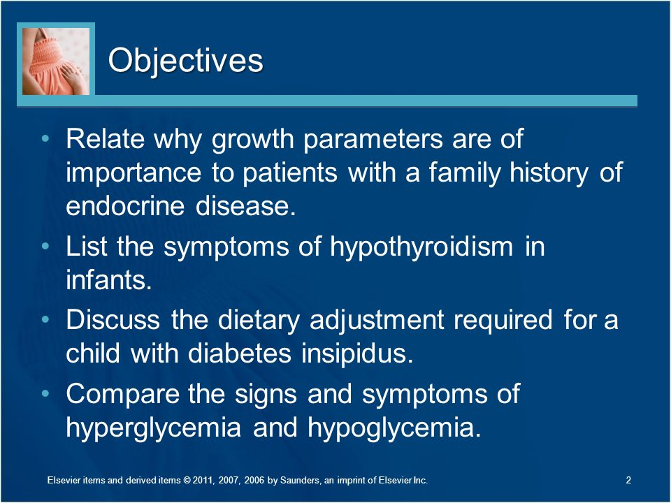 Objectives Relate why growth parameters are of importance to patients with a family history of endocrine disease.