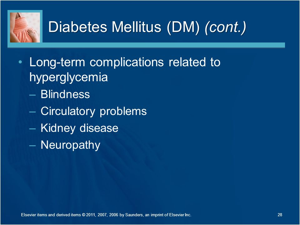 Diabetes Mellitus (DM) (cont.)