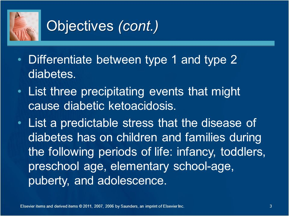 Objectives (cont.) Differentiate between type 1 and type 2 diabetes.