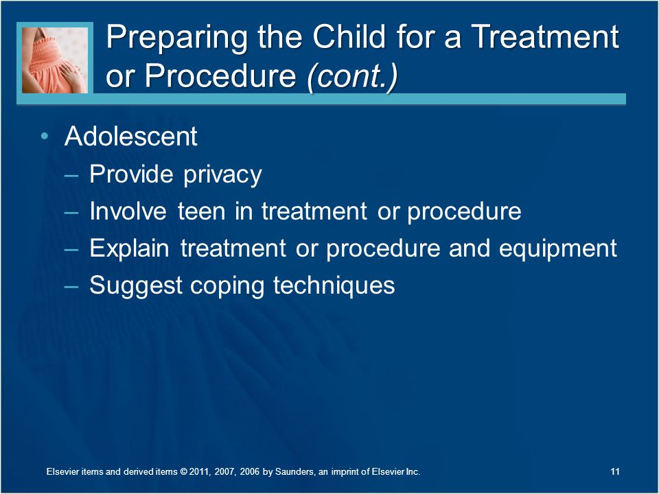 Preparing the Child for a Treatment or Procedure (cont.)