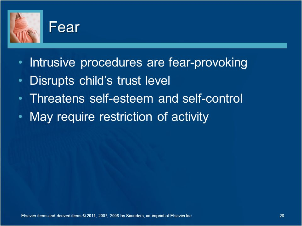 Fear Intrusive procedures are fear-provoking