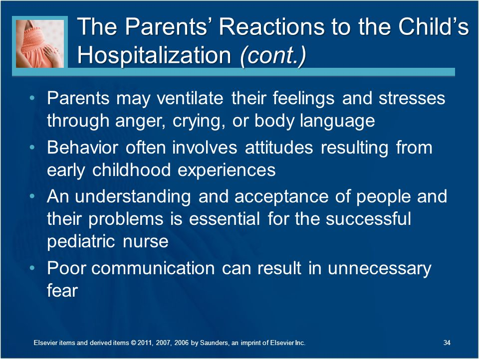 The Parents' Reactions to the Child's Hospitalization (cont.)