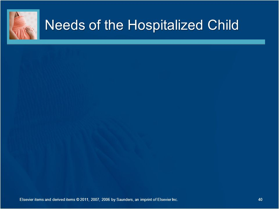 Needs of the Hospitalized Child