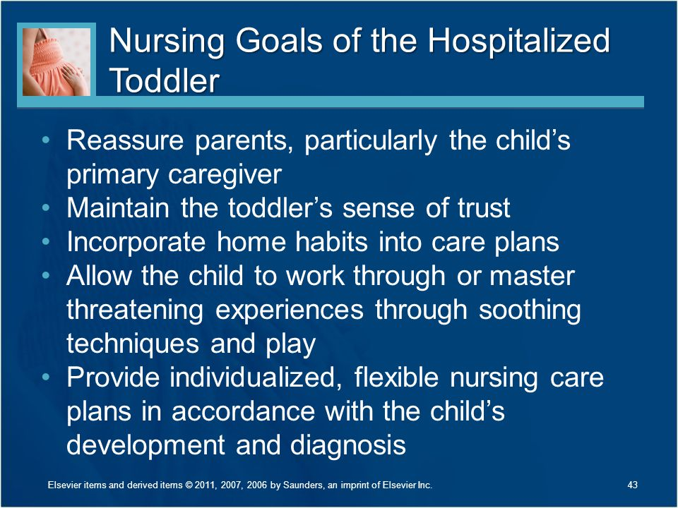 Nursing Goals of the Hospitalized Toddler