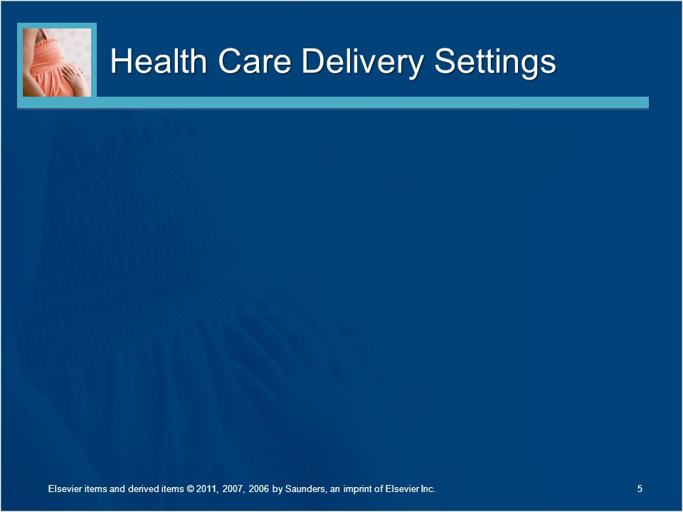 Health Care Delivery Settings