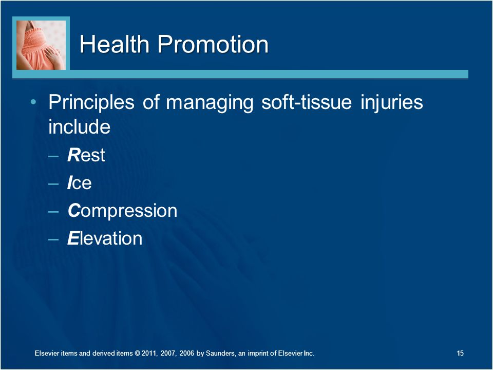 Health Promotion Principles of managing soft-tissue injuries include